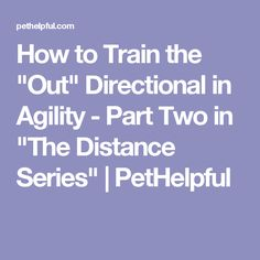 """How to Train the """"Out"""" Directional in Agility - Part Two in """"The Distance Series"""" 