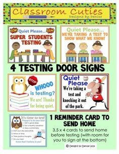 State testing is coming!! This set includes 4 cute testing door signs and a send-home reminder card to help students get ready to test. $