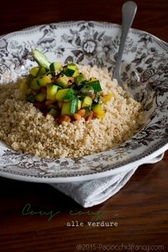 Paciocchi di Francy: Cous cous alle verdure