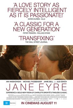 Jane Eyre - This was amazing.  Can't wait to watch it again.