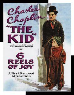 """Charlie Chaplin in The Kid. """"6 reels of joy..."""""""