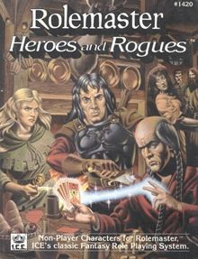 Rolemaster Heroes and Rogues by Iron Crown Enterprises.  I wrote this!!