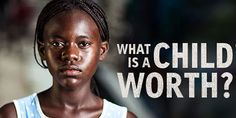 Human Trafficking Awareness Day: What is a Child's Life Worth?