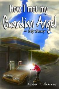 How I Met My Guardian Angel