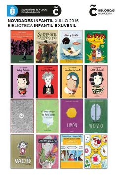 Novidades infantís para os máis pequechos da Biblioteca Infantil e Xuvenil (Durán Loriga) no mes de xullo do 2016.