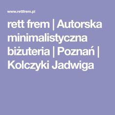 rett frem | Autorska minimalistyczna biżuteria | Poznań | Kolczyki Jadwiga