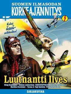 Suomen ilmasodan Korkeajännitys: Luutnantti Ilves. #egmont #sarjakuva #sarjis