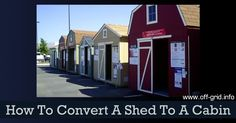 How To Convert A Shed To A Cabin ►► http://off-grid.info/blog/how-to-convert-a-shed-to-a-cabin/?i=p