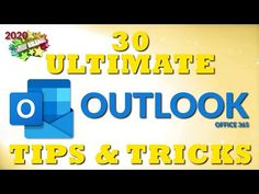 30 Ultimate Outlook Tips and Tricks for 2020 Outlook Hacks, Outlook 365, Evernote, Blogger Tips, Interview Questions, Self Discovery, Read Aloud, Social Media Tips, Leadership