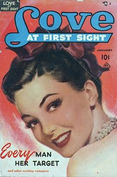 Love at First Sight - Every Man her Target.   Vintage romance comic magazine.