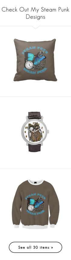 Check Out My Steam Punk Designs by flisty on Polyvore featuring home, home decor, throw pillows, butterfly throw pillow, butterfly home decor, steampunk home decor, women's fashion, jewelry, watches and owl wrist watch