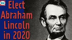 What Would Abraham Lincoln Do in 2020? ~ HistoryDojo