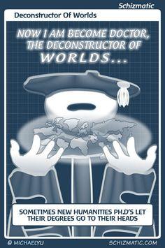 """Deconstructor Of Worlds"" -- Image: http://schizmatic.com/files/deconstructor_of_worlds.jpg  -- Page: http://schizmatic.com/comics/101 -- Schizmatic: A Webcomic Of Intelligent Weirdness"