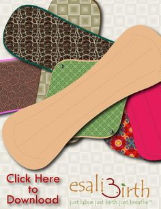 Pads, Pantyliners, & Pretty Patterns...Esali birth