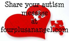 Share your autism message. 1 in 88 children will be diagnosed with Autism. Help spread awareness!!