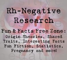 Researching the connection between the Rh-Negative Factor, Recessive Rh-Negatives and Autoimmune Conditions including Rheumatoid Arthritis, Ankylosing Spondylitis, Crohn's, Celiac Disease, Lupus, Autism and more.  You will also find the Private Donor Network, the Rh Negative Registry; our FREE Zone of fun and facts, gluten and starch free recipes, clinical studies and much more. Sign up for your annual membership today and learn something NEW about the Rh Negative Factor and it's potential…