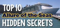 Top 10 Royal Caribbean Allure of the Seas hidden secrets | Royal Caribbean Blog