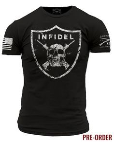 It doesn't matter if you are raiding villages or raiding an open bar this is the shirt to wear. Grunt Style's Infidel shirt is a black t-shirt made of 100% ultra comfortable and soft cotton. PREORDER ITEM ALL ORDERS CONTAINING THIS ITEM WILL NOT START SHIPPING UNTIL 7/22