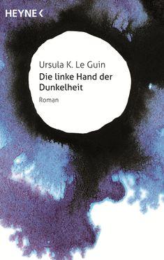 Science-Fiction-Jubiläumsedition - Die linke Hand der Dunkelheit von Ursula K. LeGuin