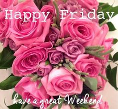 Image result for Happy Friday with lyrics and beautiful flowers