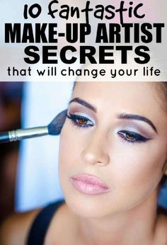 """Hope you like this as much as I do! """"10 Fantastic Makeup Artist Secrets That Will Change Your Life!!"""""""