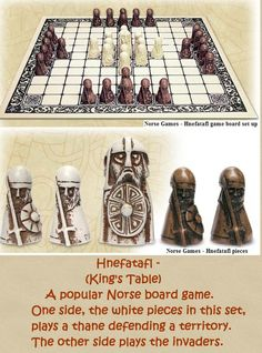 Hnefatafl - the Strategic Board Game of the Vikings. Here's some interesting information:
