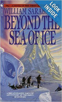 Beyond the Sea of Ice: The First Americans, Book 1: William Sarabande: 9780553268898: Amazon.com: Books