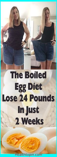 The Boiled Egg Diet – Lose 24 Pounds In Just 2 Weeks #health #fitness #weightloss #foods #slimfit #burnfat