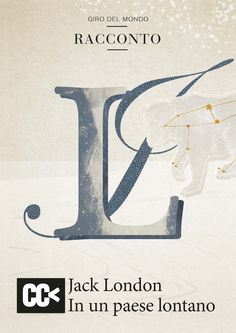 "Jack London ""In un paese lontano"" Cartacanta Editore"
