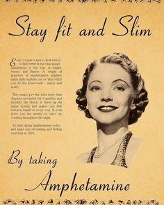 Stay fit and Slim By taking Amphetamine Vintage Advertisement Funny Vintage Ads, Funny Ads, Vintage Humor, Retro Vintage, Funny Comedy, Funny Humour, Gym Humor, Vintage Ladies, Hilarious