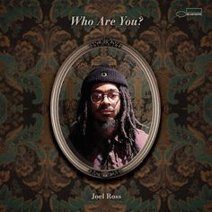 Who Are You Joel Ross Album