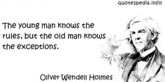 http://www.quotespedia.info/quotes-about-wisdom-the-young-man-knows-the-rules-a-8030.html