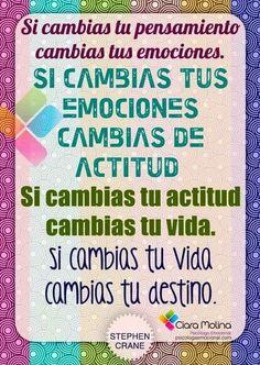 Si cambias tus pensamientos, cambias tus emociones... #coaching #actitud