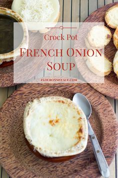 Crock Pot French Onion Soup recipe with Parmesan toast via flouronmyface.com