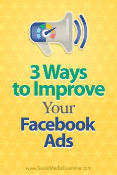 Looking for more cost-effective ways to reach your target audience with Facebook?  In this article, you'll discover three tools and techniques for improving your Facebook ads.
