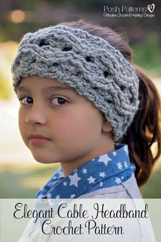 Crochet Pattern - An elegant crochet headband pattern that features a beautiful cabled design. Perfect for all ages and genders. By Posh Patterns.