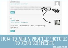 How to add a universal profile photo to your blog comments via lilblueboo.com