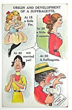 Anti-suffrage propaganda: The progression of a suffragette