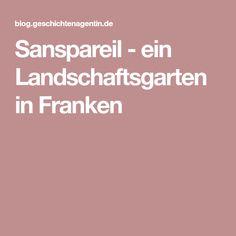 Sanspareil - ein Landschaftsgarten in Franken