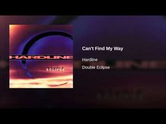Can't Find My Way - Hardline