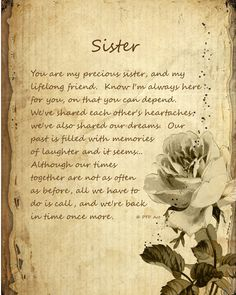 Sister Poems - Poem Pile My sister is one of the strongest women I know. I love you Twila. Great Quotes, Quotes To Live By, Me Quotes, Inspirational Quotes, Motivational, Pomes, Love My Sister, Dear Sister, Sister Sister