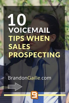10 Voicemail Tips When Sales Prospecting Sales And Marketing, Marketing Plan, Internet Marketing, Cold Calling Techniques, Sales Prospecting, Sales Process, Call Backs, Need To Know, Teaching