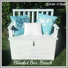 With A Blast: Blanket Box/Bench/ old wooden gate + trunk (all on hand here )