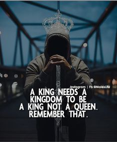It is not queen you need it's the kingdom To all the fellas out there! King Quotes, Boss Quotes, Joker Quotes, True Quotes, Motivational Quotes, Inspirational Quotes, Quotes About Attitude, Mindset Quotes, Success Quotes