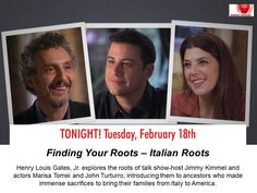 Catch the Italian Roots episode of Finding Your Roots tonite on PBS featuring talk show-host Jimmy Kimmel and actors Marisa Tomei and John Turturro Finding Your Roots, Finding Yourself, John Turturro, Genealogy, Bring It On, Actors, Actor, Soul Searching, Family Tree Diagram