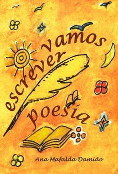 Vamos Escrever Poesia (Portuguese Edition) by Ana Mafalda... https://www.amazon.com/dp/B00JG8QRR2/ref=cm_sw_r_pi_dp_U_x_QJXNAbZH3NT8B