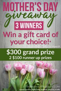 #MothersDay #Giveaway! #Win a gift card of your choice. $500 in prizes!  Choose from Etsy, Stitch Fix, Zulily, Hobby Lobby, and Starbucks.  Ends May 10th, 2018