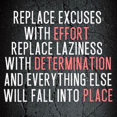 Effort and determination...