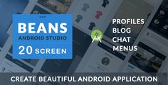 BEANS UI KIT - Android App template . Create Beautiful Android apps with Beans UI kits available with 20 Unique Screens. Supported in Android Studio. Following UI CONCEPT are included in BEANS UI KIT – Profiles – Menus – Chat – Blog – Inspired from multiple sources.
