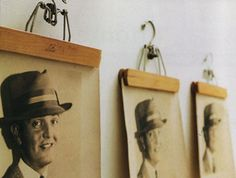 This would be a great way to display photos of our grandfathers and other ancestors! credit: Curbly [http://www.curbly.com/users/diy-maven/posts/11300-genius-pant-hanger-art-hanger]